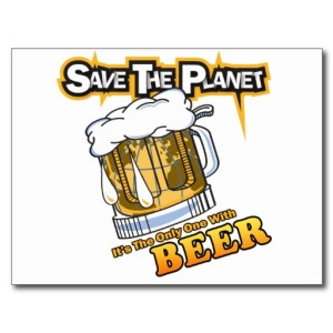 save_the_planet_beer_post_card-r7db993aa46be4f788d40e86098fe835f_vgbaq_8byvr_512