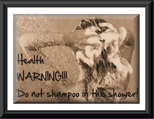 DO NOT shampoo in the shower!